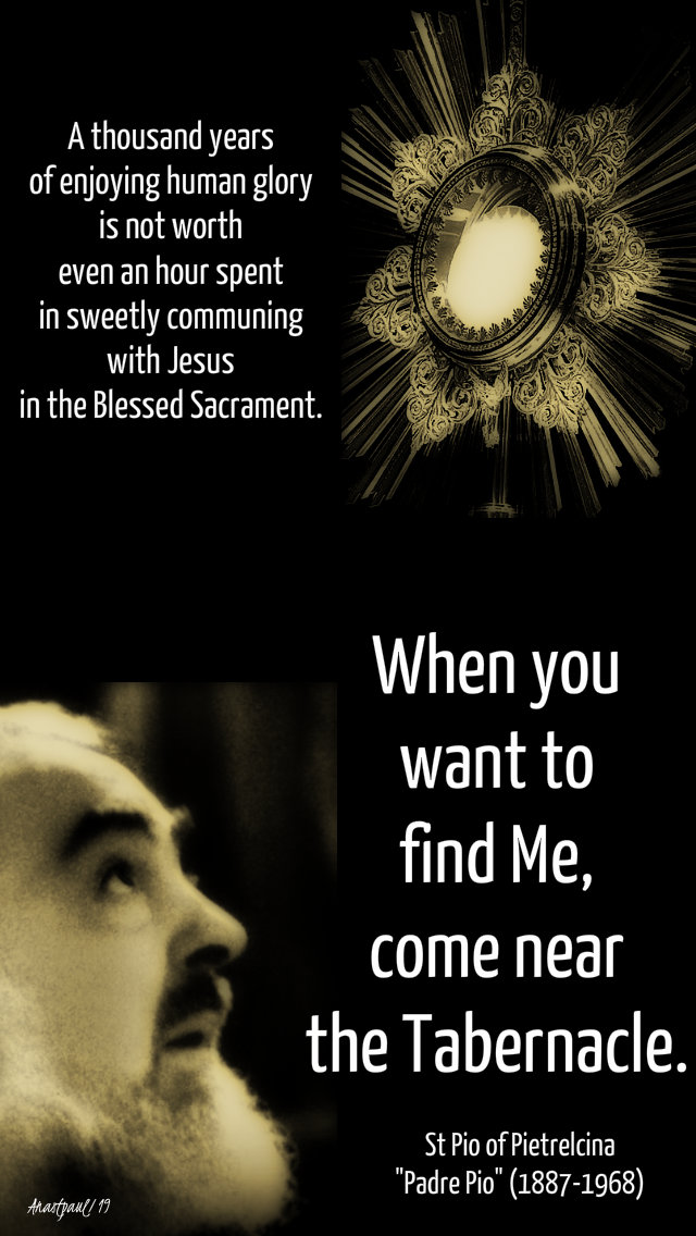 a thousand years and when you want to find me - st padre pio 3 april 2019.jpg