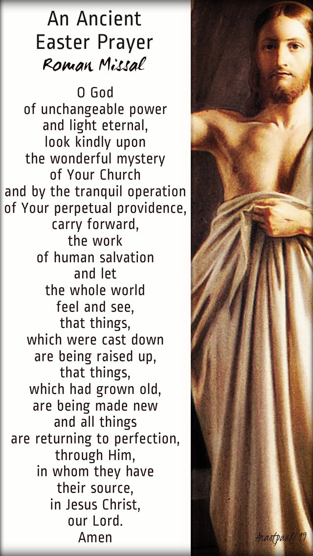 an ancient easter prayer - roman missal - wed of octave 24 april 2019.jpg