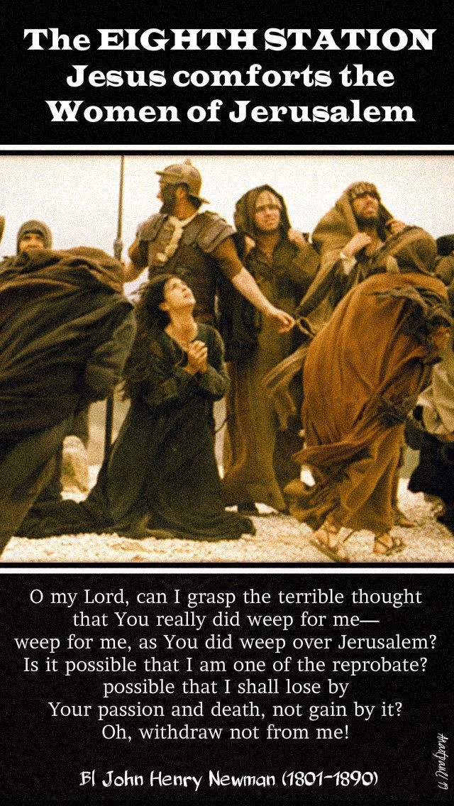 eight station jesus women jerusalem - 17 april 2019 bl john henry newman.jpg