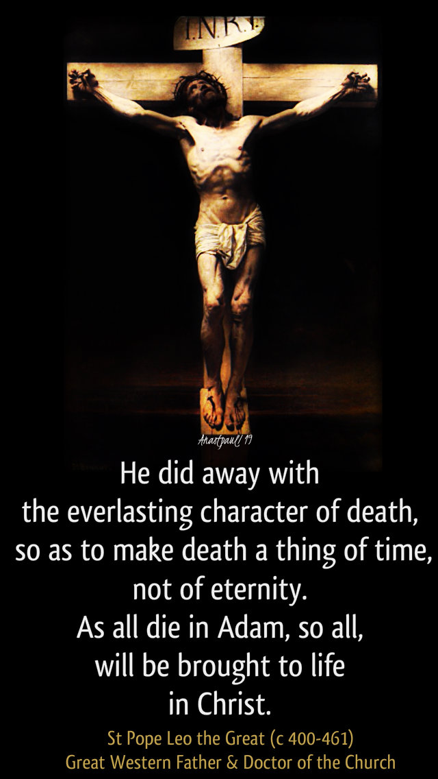 he did away with the everlasting character of deth - st pope leo the great 9 april 2019.jpg