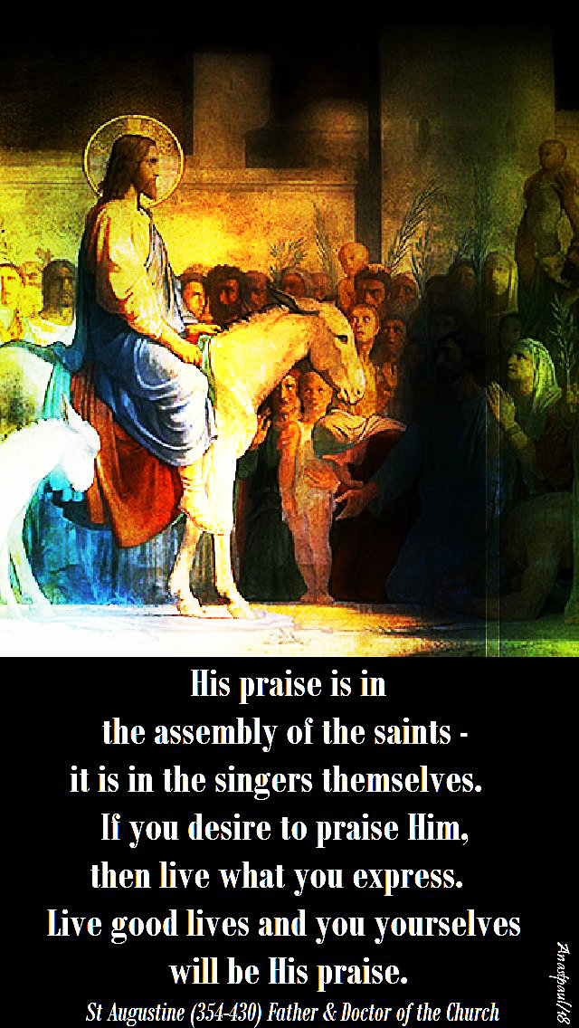 his-praise-is-in-the-assembly-of-saints-st-augustine-25-march-2018-palm-sunday.jpg