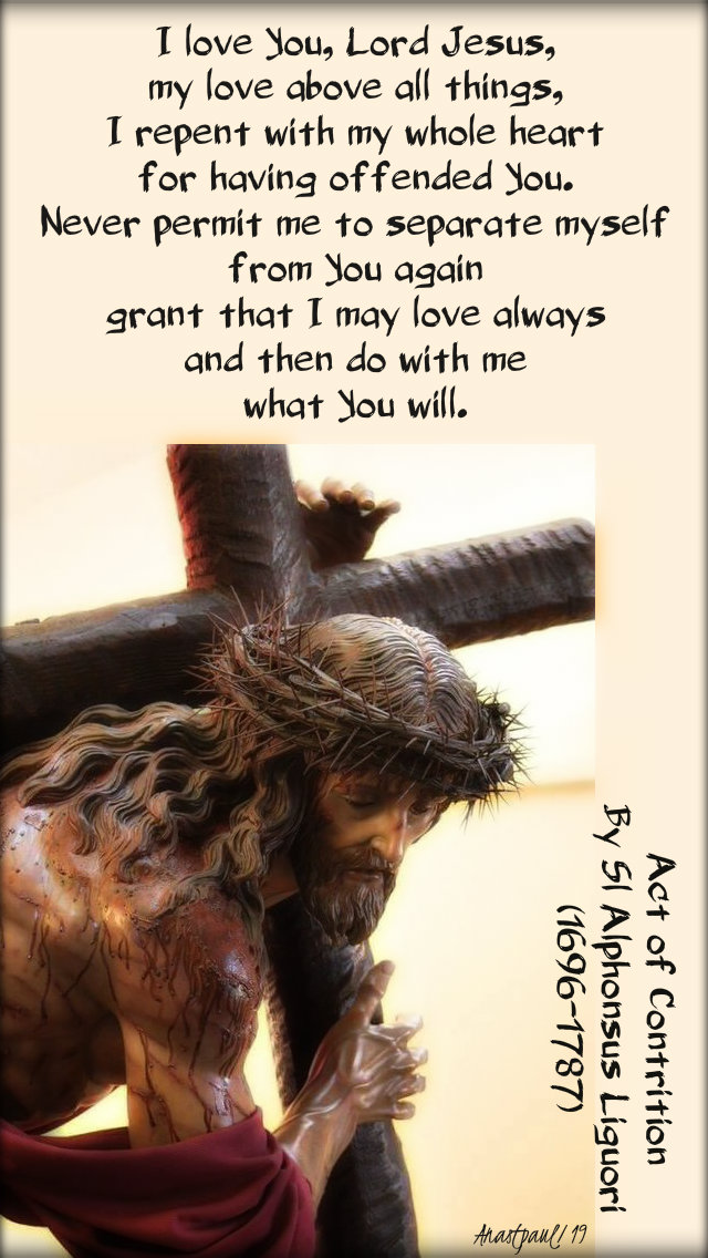 i love you lord jesus act of contrition by st alphonsus liguori 14 april 2019.jpg