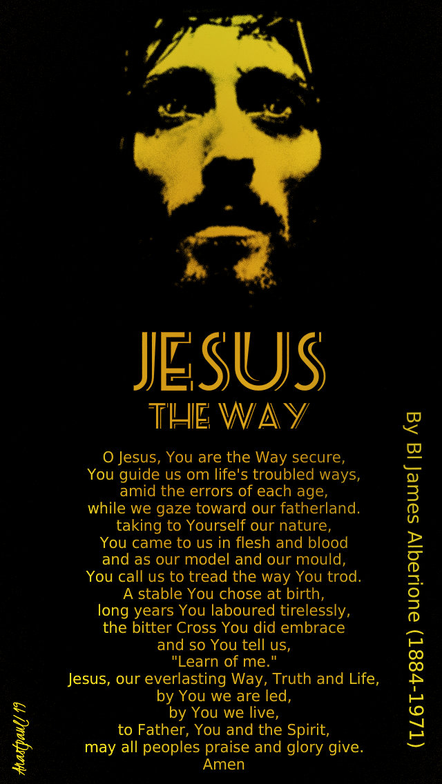 Jesus the Way - bl james alberione -16 april 2019- tues of holy week.jpg