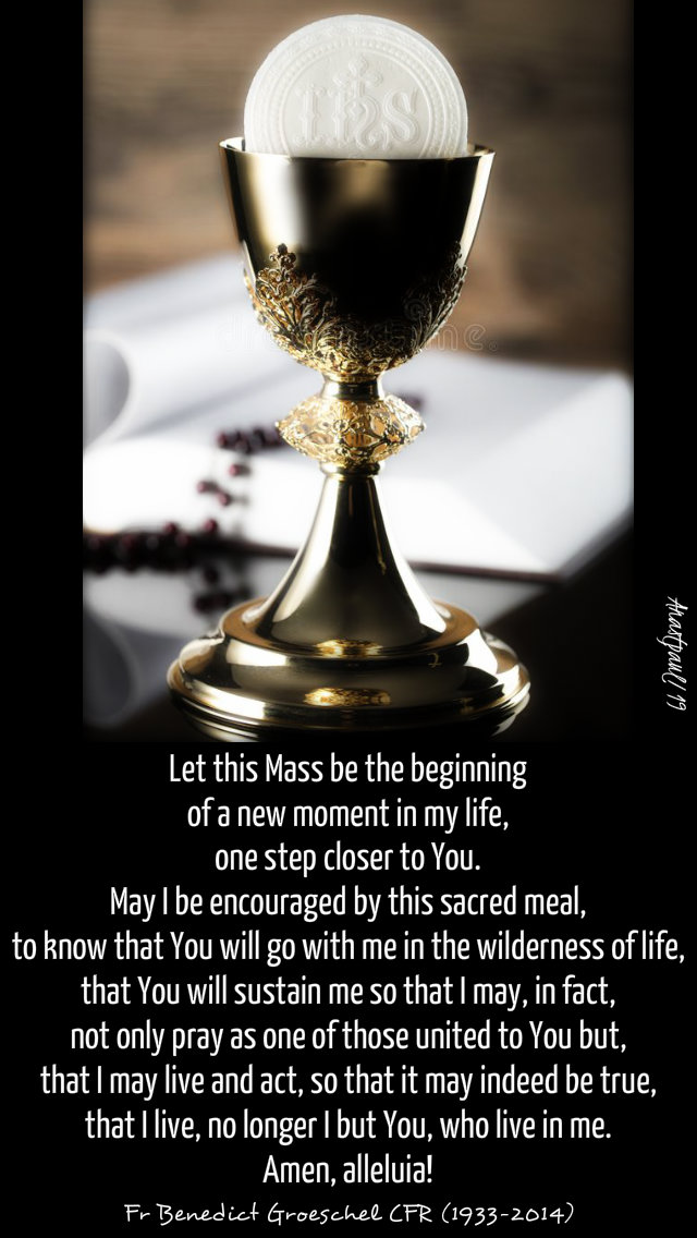 let this mass be the beginning of anew moment - fr benedict groeschel 28 april 2019.jpg