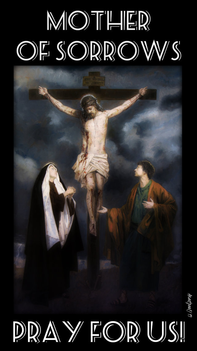 mother of sorrows pray for us 20 april 2019 holy sat