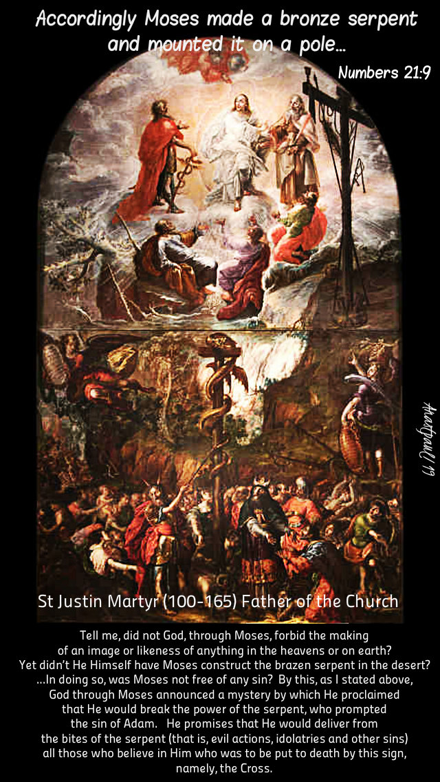 numbers 21 9 the brazen serpent - st justin martyr did not God - 9 april 2019.jpg