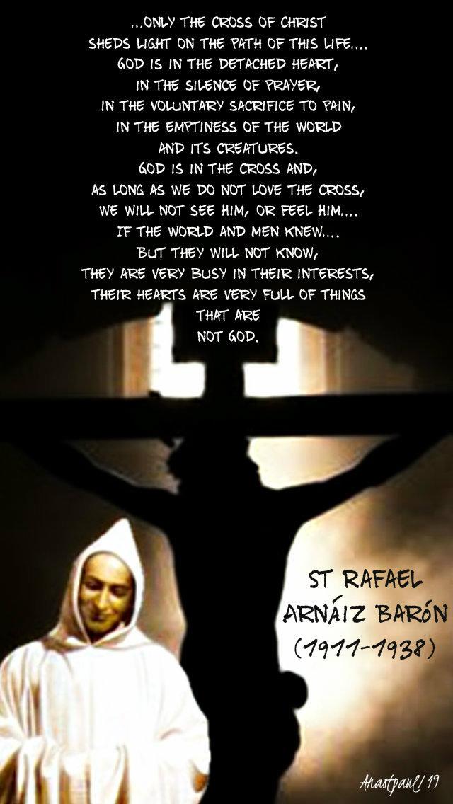 only in the cross of christ - st rafael arnaiz baron 26 april 2019 easter friday.jpg