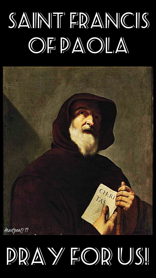 st francis of paola pray for us 2 april 2019