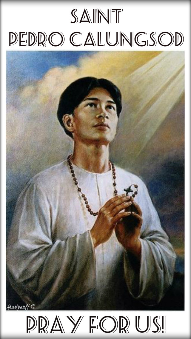 st pedro calungsod pray for us 2 april 2019