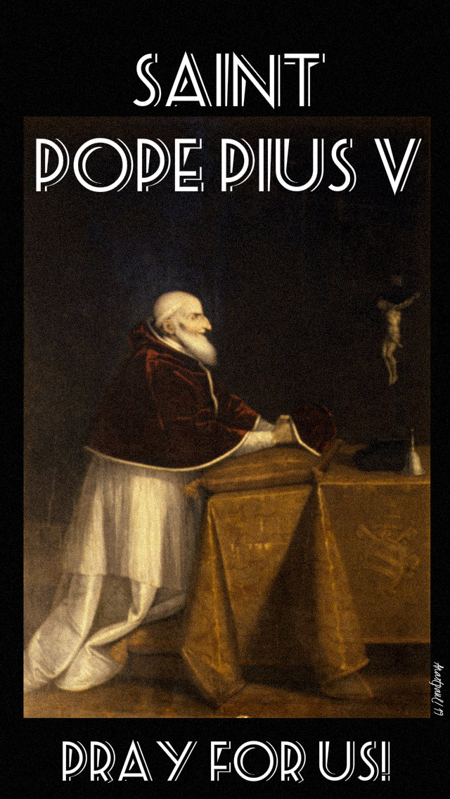 st pope pius v pray for us 30 april 2019 no 3.jpg