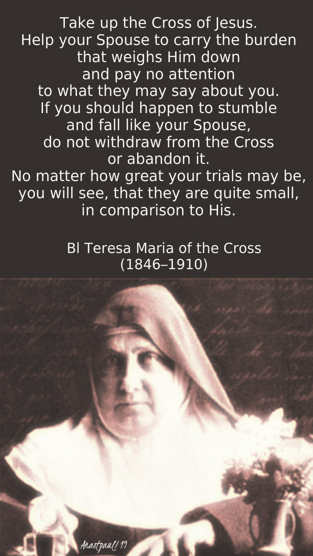 take up the cross - bl teresa maria of the cross 23 april 2019.jpg