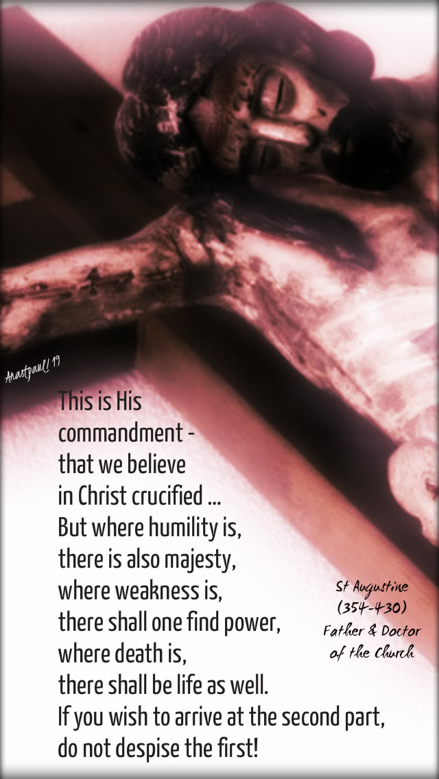this is his commandment - st augustine - good friday 19 april 2019.jpg