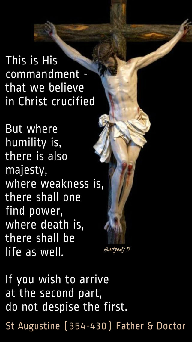 this is his commandment that we believe - st augustine 7 april 2019 lenten thoughts.jpg
