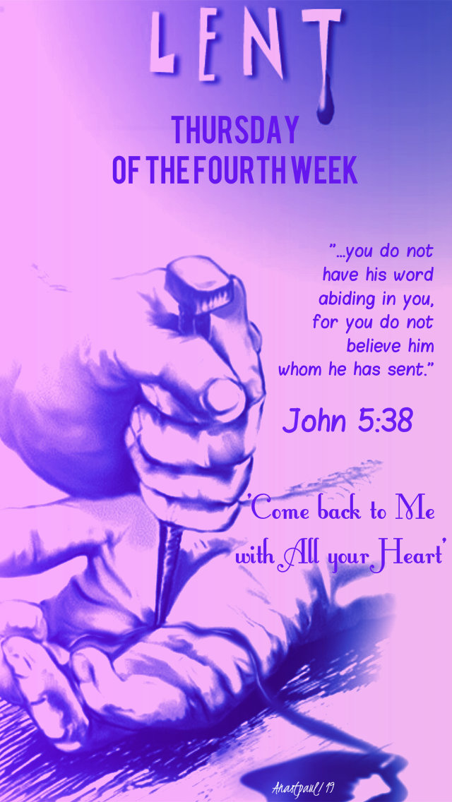THURSDAYFOURTHERWEEKLENT - 4 APRIL 2018 JOHN 5 38.jpg