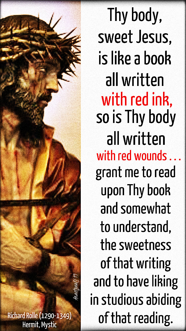 thy body sweet jesus - richard rolle - hermit - 13 april 2019.jpg