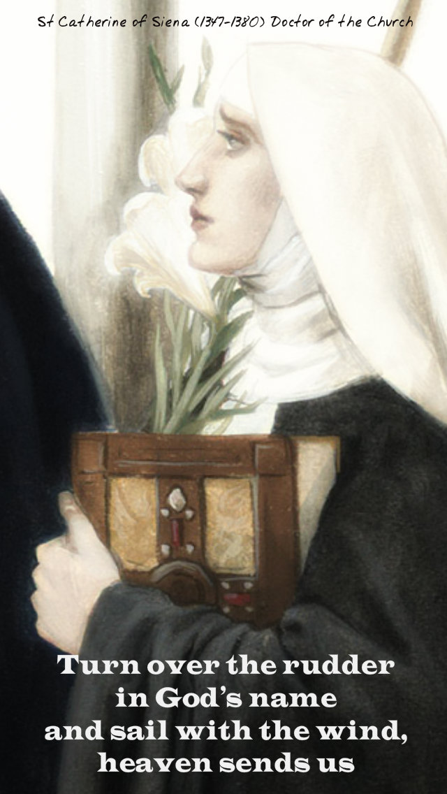 turn over the rudder - st catherine of siena 29 april 2019.jpg