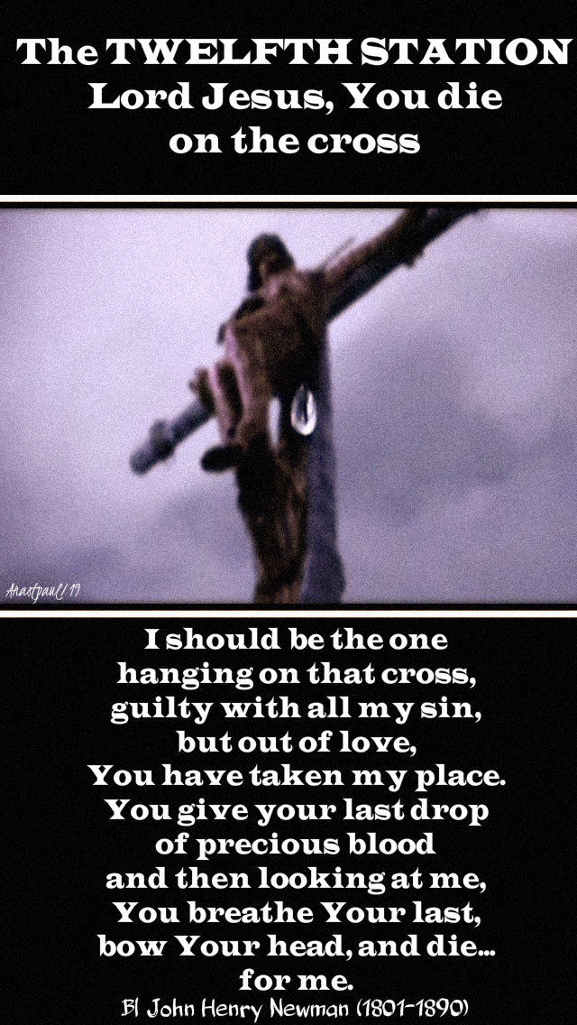 twelfth station jesus dies on the cross - bl john henry newman 19 april good friday 2019.jpg