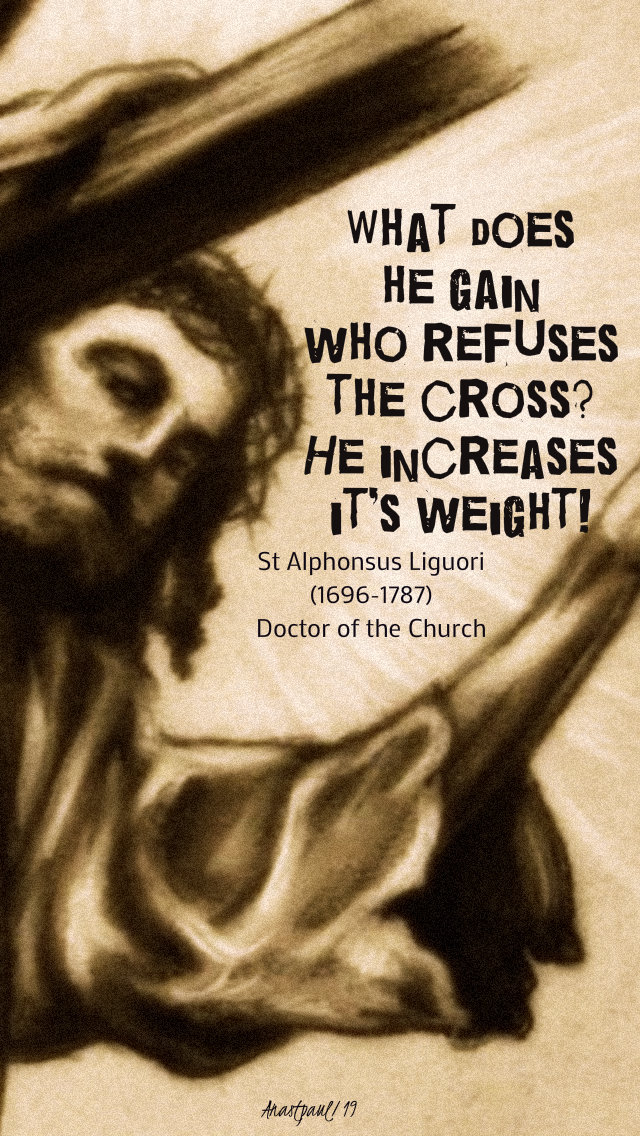 what does he gain who refuses the cross - st alphonsus mon of holy week 15 april 2019.jpg