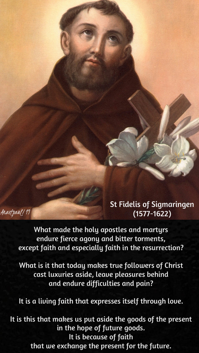 what made the holy apostles and martyrs - st fidelis - 24 april 2019