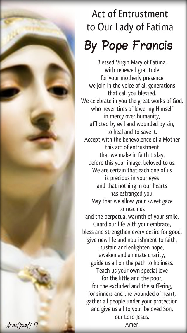 act of entrustment to our lady of fatima by pope francis 13 may 2019 102nd anniversary.jpg