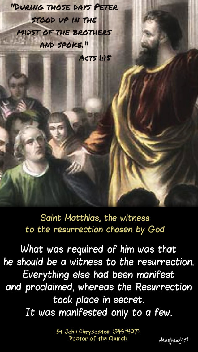 acts 1 15 peter stood up and spoke - what was required - st john chrysostom on matthias 14 may 2019.jpg