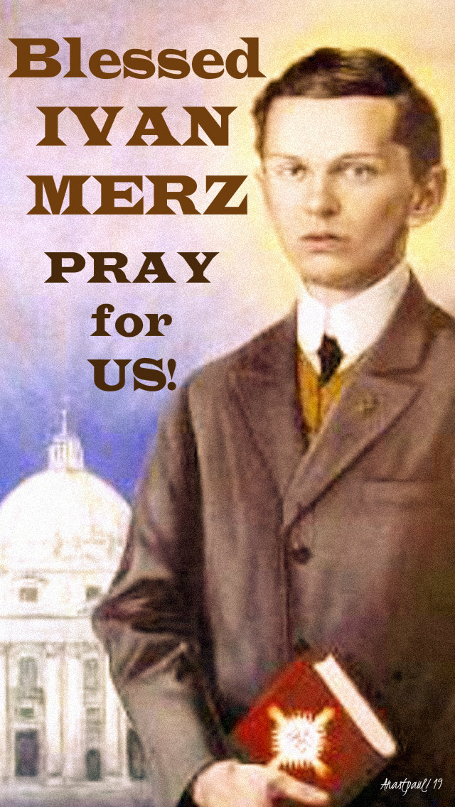 bl ivan merz pray for us 10 may 2019 no 2.jpg