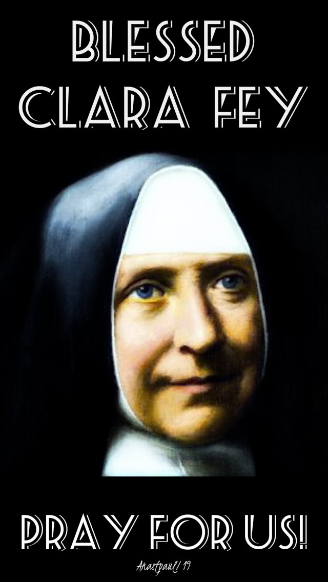 blessed clara fey pray for us 8 may 2019.jpg