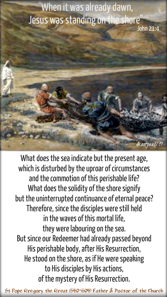 jesus was standing on the shore - john 21 4 - what does the sea indicate - st gregory the great 5 may 2019.jpg