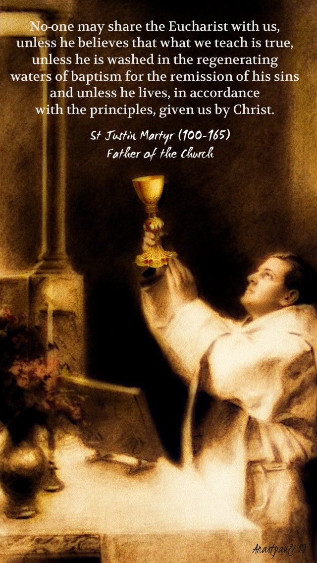 no one may share in the eucharist - st justin martyr 12 may 2019.jpg