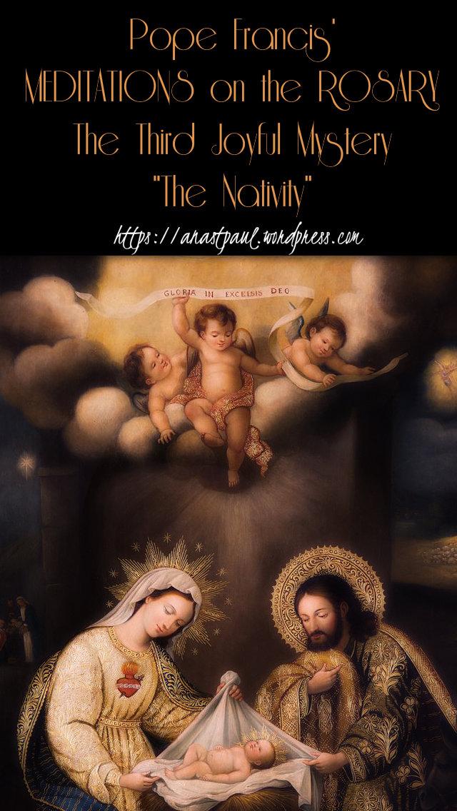 pope francis meditations on the rosary - the third joyful mystery - the nativity - 16 may 2019.jpg