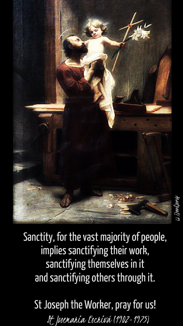 sanctity for the vast majority - st joseph worker - st josemaria escriva 1 may 2019.jpg