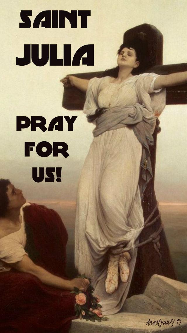 st julia pray for us 22 may 2019