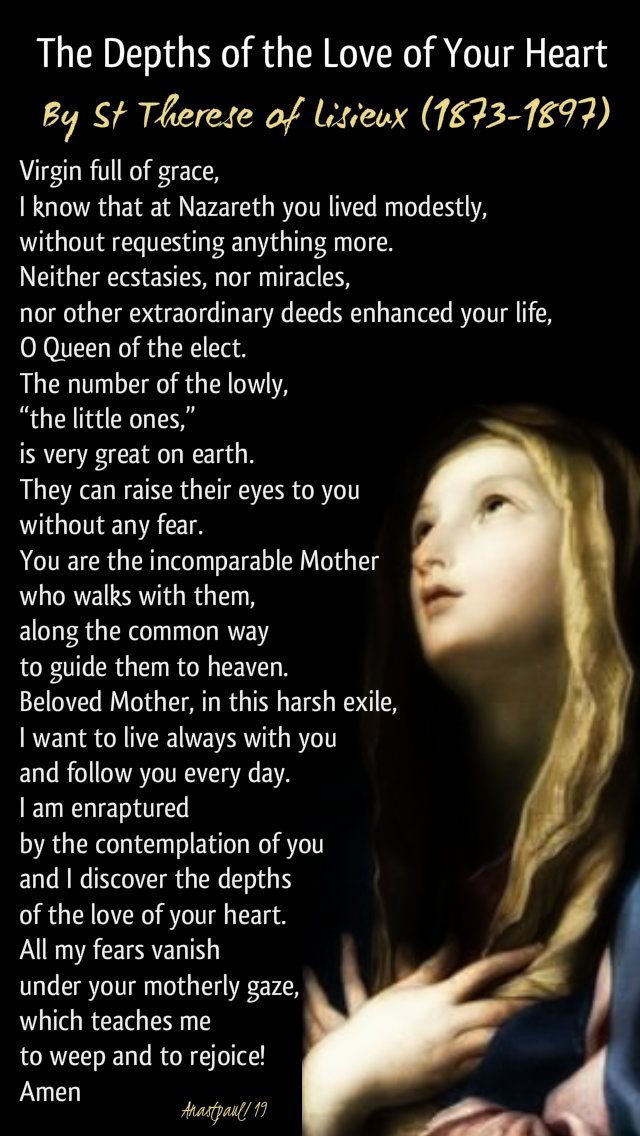 the depths of the love of your heart - o virgin full of grace - st therese of lisieux 22 may 2019.jpg