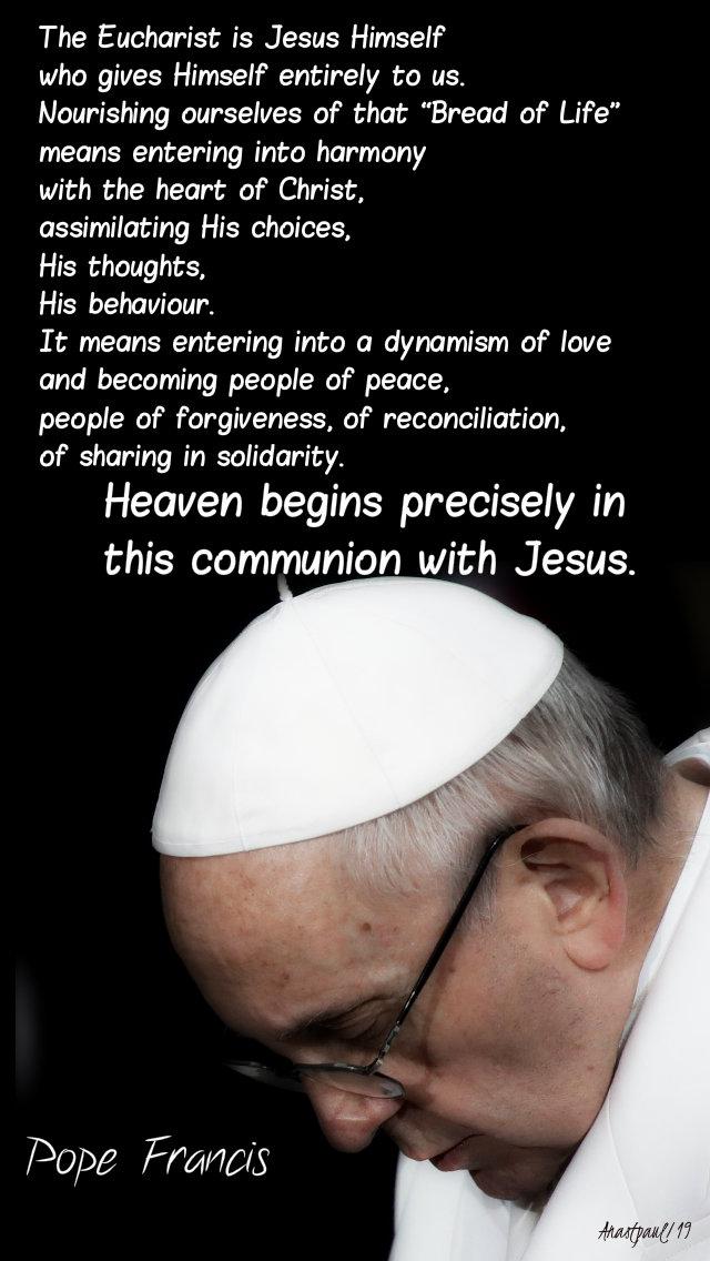 the eucharist is jesus himself - pope francis - 8 may 2019.jpg