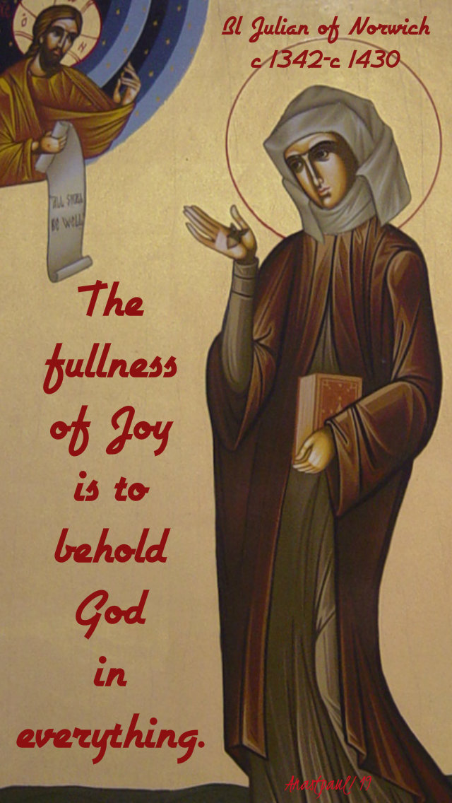 the fullness of joy - bl julian of norwich 13 may 2019.jpg