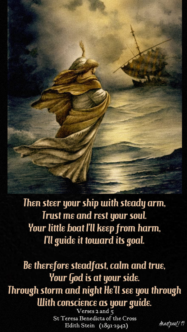 then steer your ship - st teresa benedicta of the cross - 4 may 2019 john 6 20.jpg