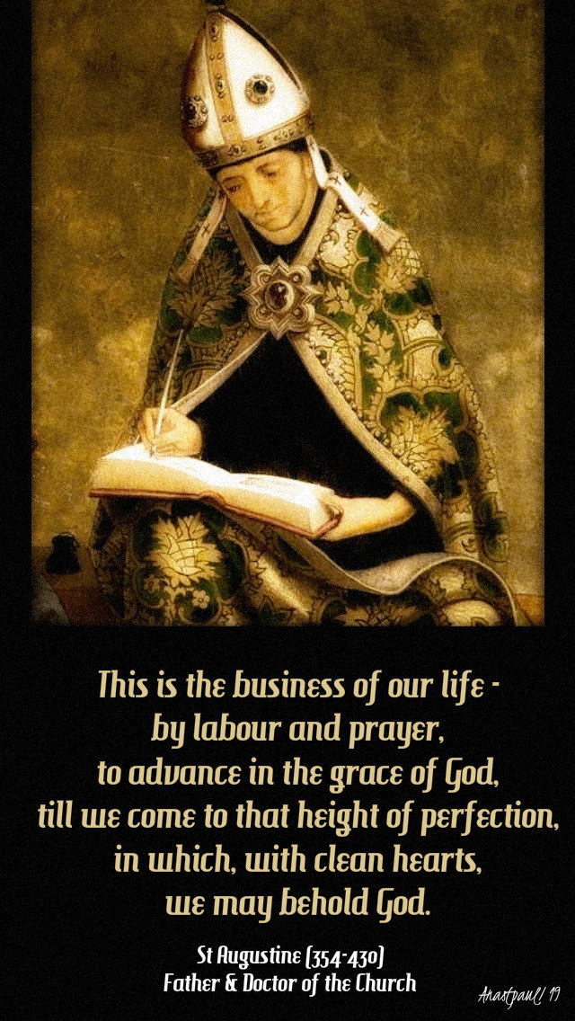 this is the business of our life - st augustine - 6 may 2019.jpg