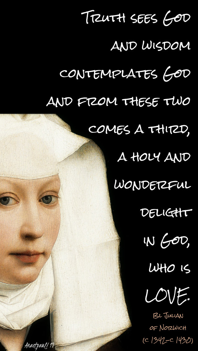 truth sees god - bl julian of norwich 13 may 2019.jpg