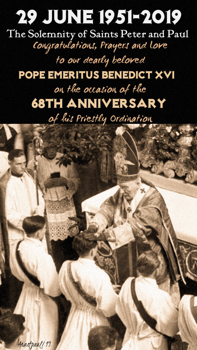 68th anniversary of pope benedict's ordination 29 june 2019