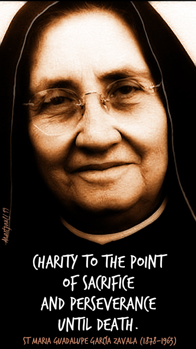 charity to the point of sacrifice - st maria guadalupe mother lupita - 24 june 2019.jpg