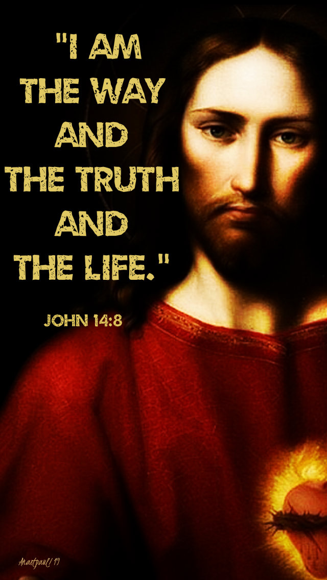 i am the way the truth and the life jon 14 8 31 march 2019 laetare sunday.jpg