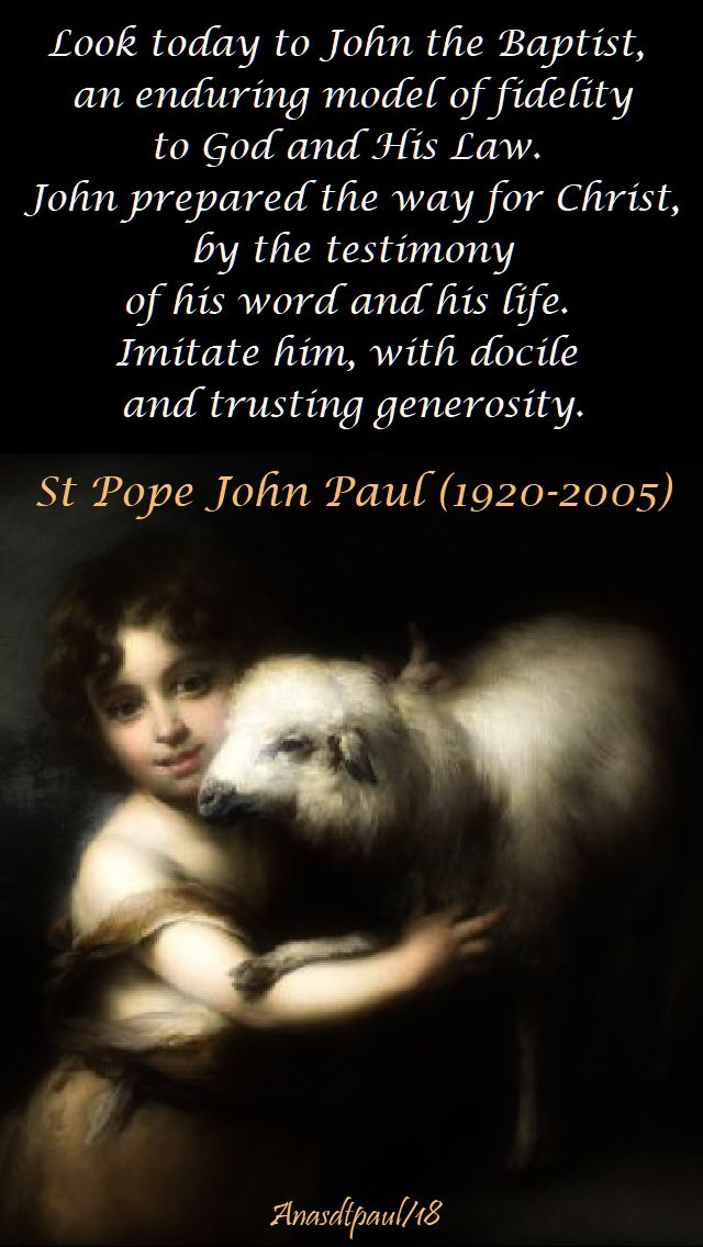look-today-to-john-st-john-paul-24-june-2018 and 24 june 2019