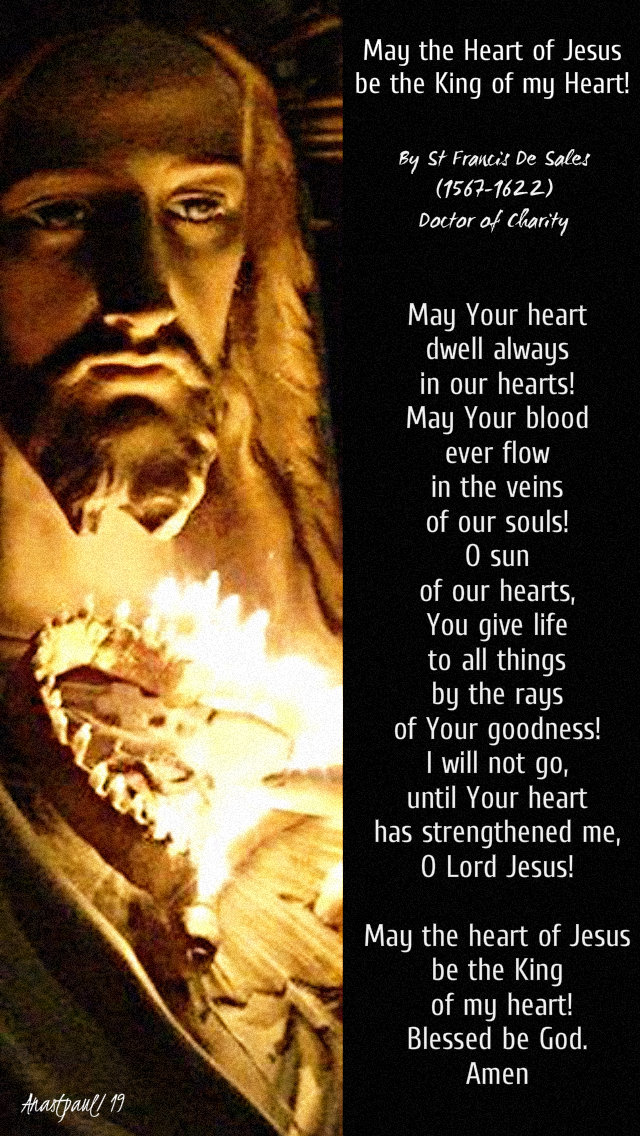 may the heart of jesus be the king of my heart - st francis de sales - 18 june 2019.jpg