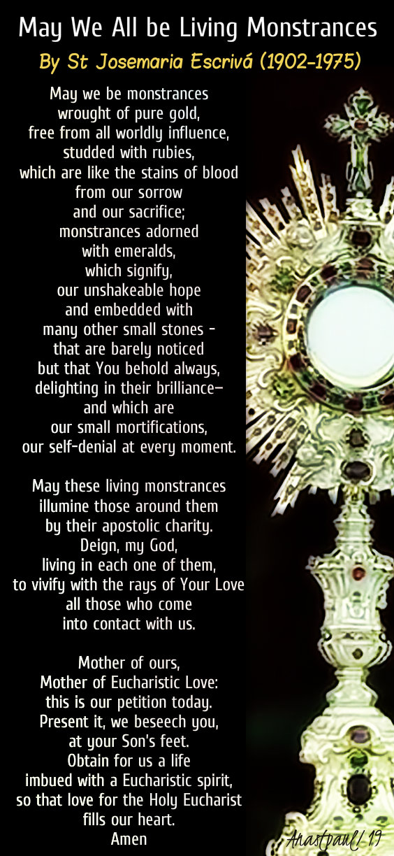 may we all be living monstrances - st josemaria - 23 june 2019 corpus christi.jpg