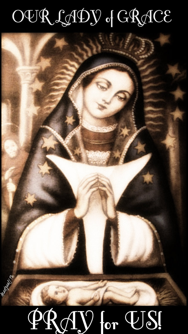 our lady of grace pray for us 25 june 2019