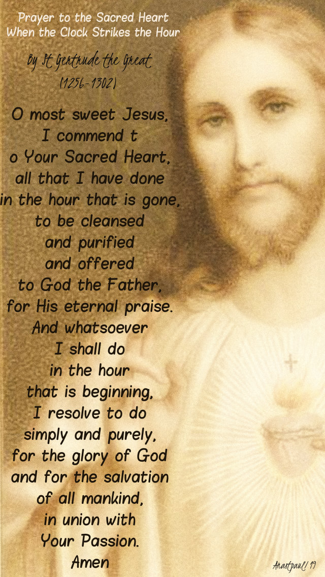 prayer to the sacred heart when the clokc strikes the hour - st gertrude the great 27 june 2019.jpg