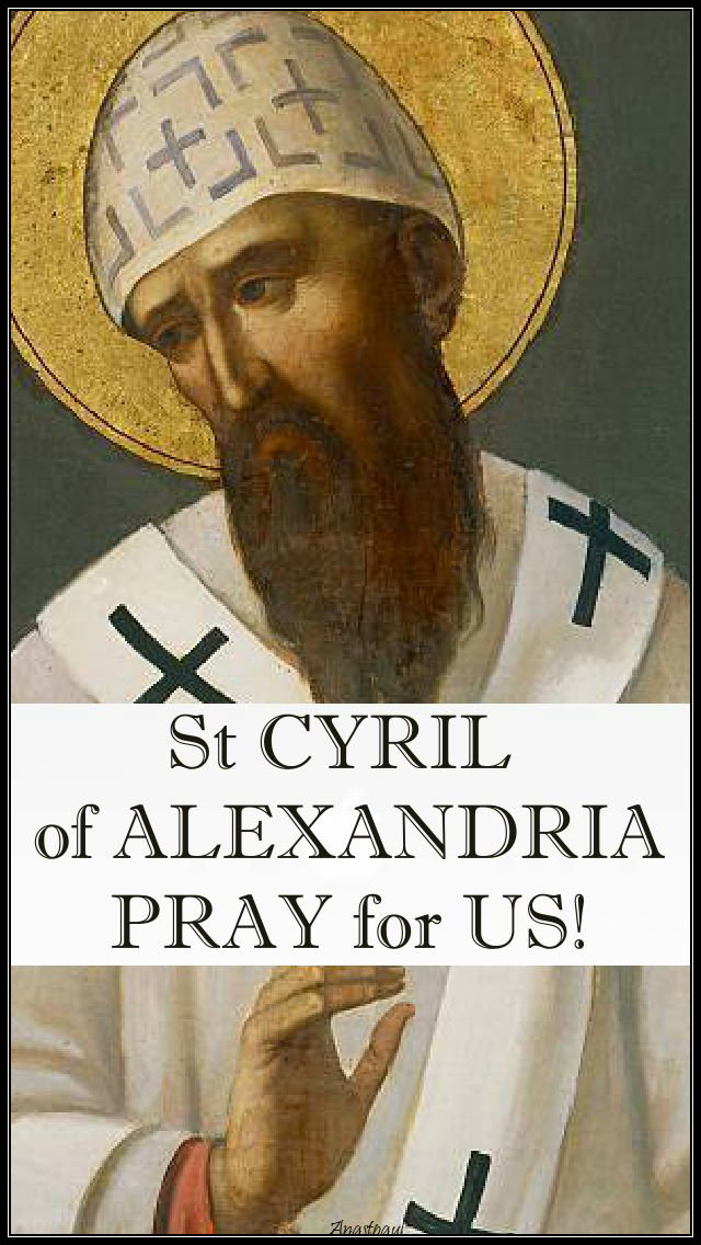 st-cyril-of-alexandria-pray-for-us 27 JUNE 2019