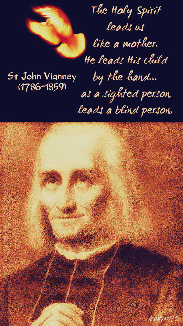 the holy spirit is like a mother - st john vianney - 4 june 2019 no 2.jpg