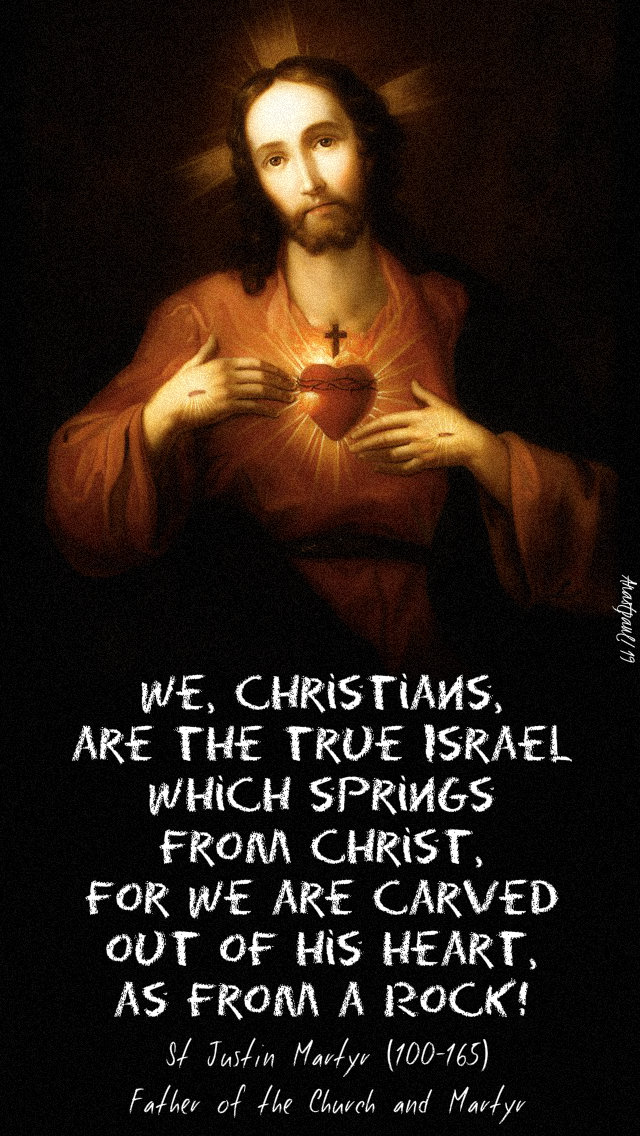 we christians are the true israel - st justin martyr 28 june 2019 sacrd heart05