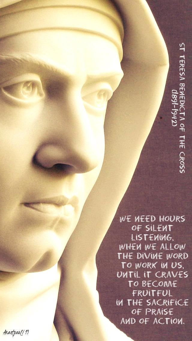 we need hours of silent listening - st teresa benedicta edith stein 19 june 2019.jpg